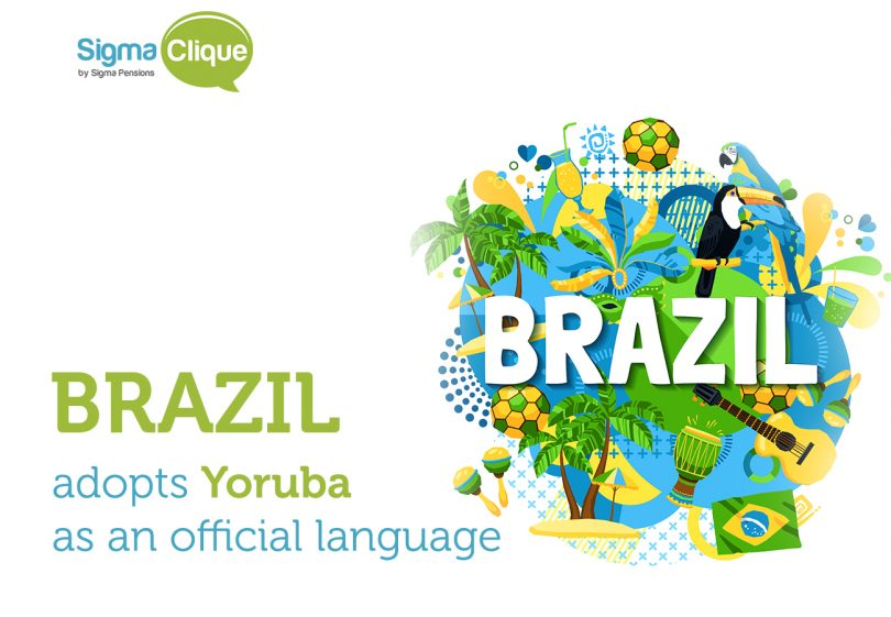 DID YOU KNOW BRAZIL ADOPTS YORUBA AS AN OFFICIAL LANGUAGE